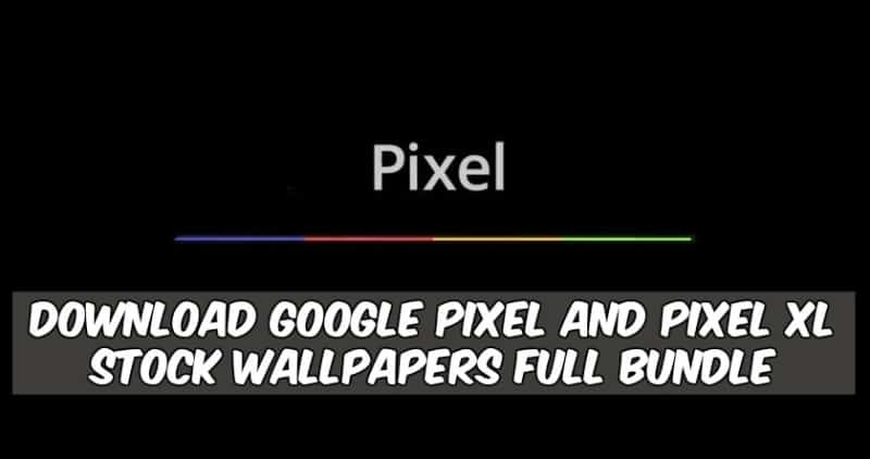 Download Google Pixel And Pixel XL Stock Wallpapers