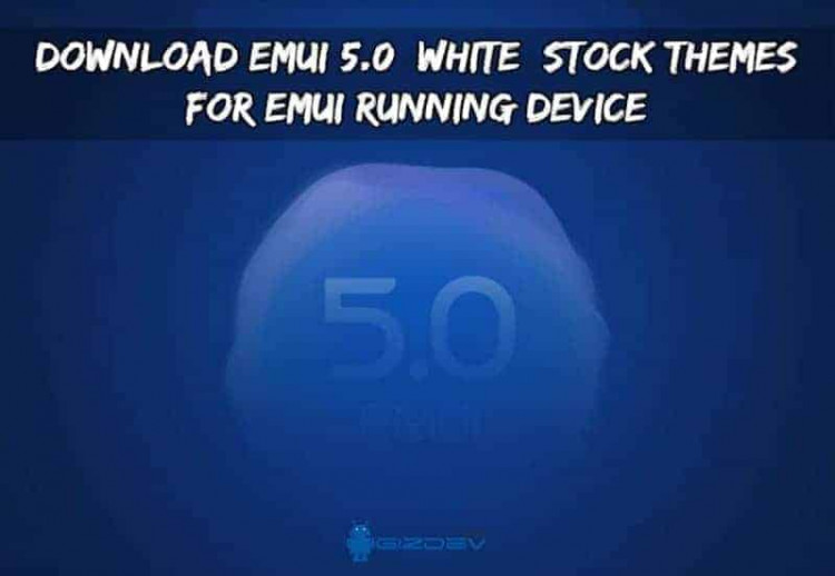 Download EMUI 5.0 Stock Themes