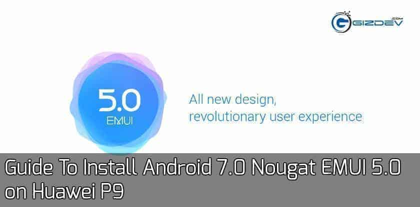 Android 7.0 Nougat EMUI 5.0 on Huawei P9