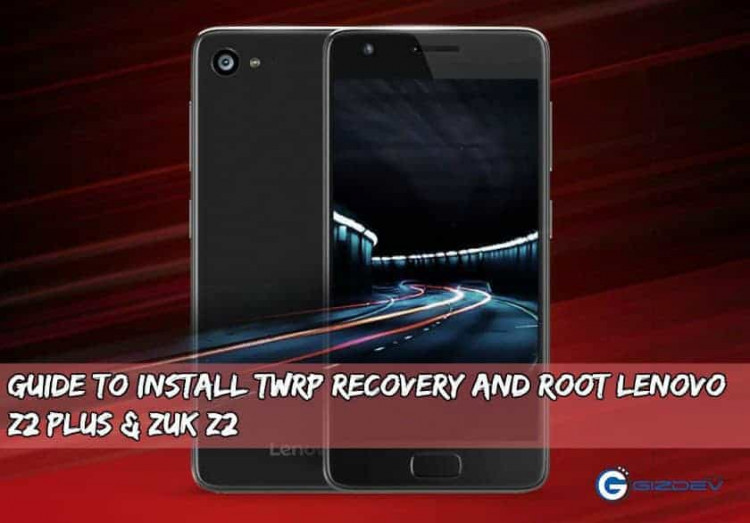 Root Lenovo Z2 Plus