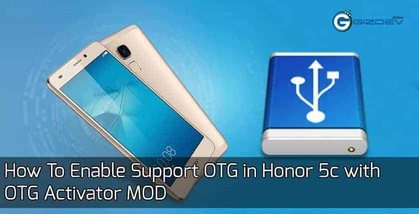 How To Enable Support OTG in Honor