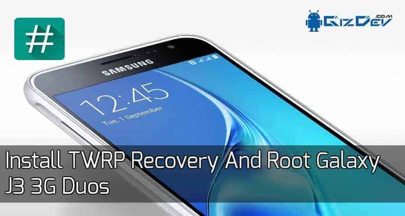 Root Galaxy J3 3G Duos