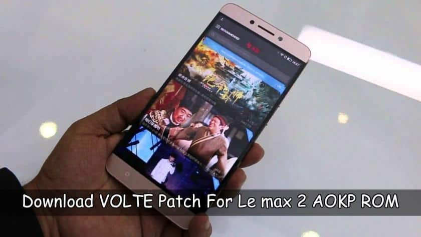 VOLTE patch for Le Max 2 AOKP ROM