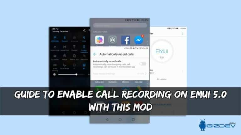 Guide To Enable Call Recording On EMUI 5.0