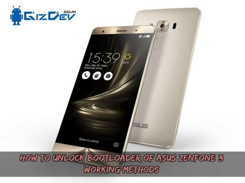 How To Unlock BootLoader Of Asus Zenfone 3