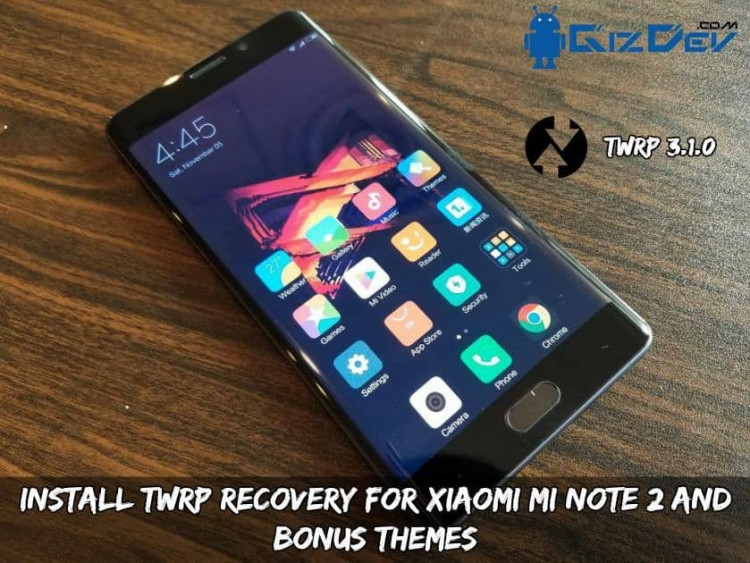 Install TWRP Recovery For Xiaomi Mi Note 2 And Bonus Themes