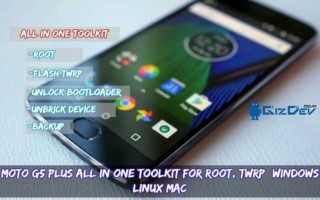 Moto G5 Plus All In One Toolkit For Root, TWRP (Windows/Linux/Mac)