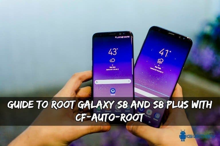 Root Galaxy S8 and S8 Plus with CF-Auto-Root