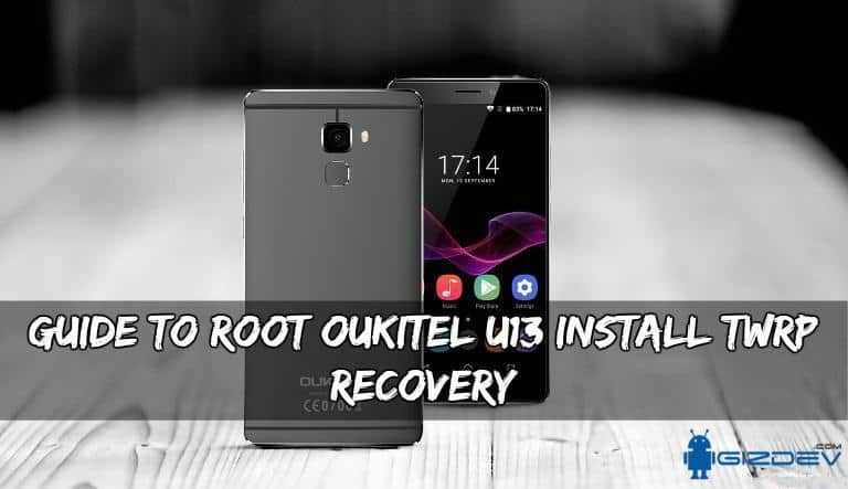Root Oukitel U13 Install TWRP Recovery