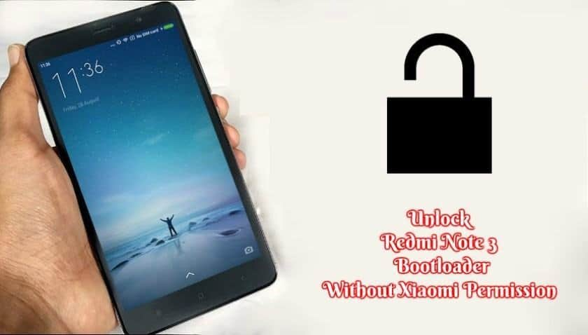 Redmi Note 3 bootloader Without Xiaomi Permission