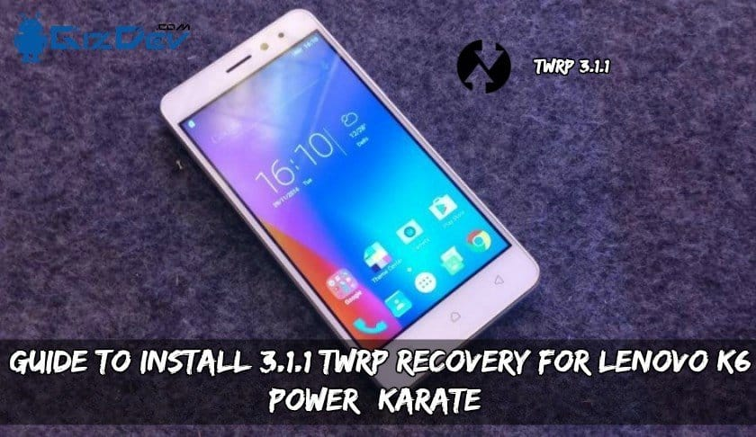 Recovery For Lenovo K6 Power