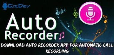 Download Auto Recorder App For Automatic Call Recording
