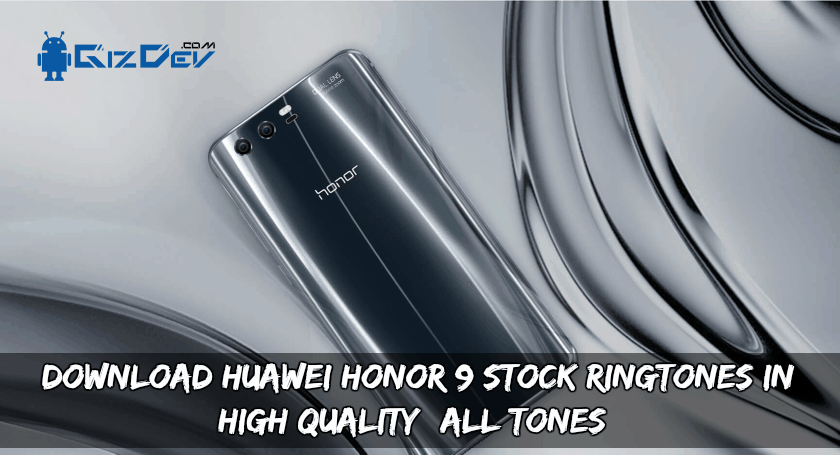 Honor 9 Ringtones