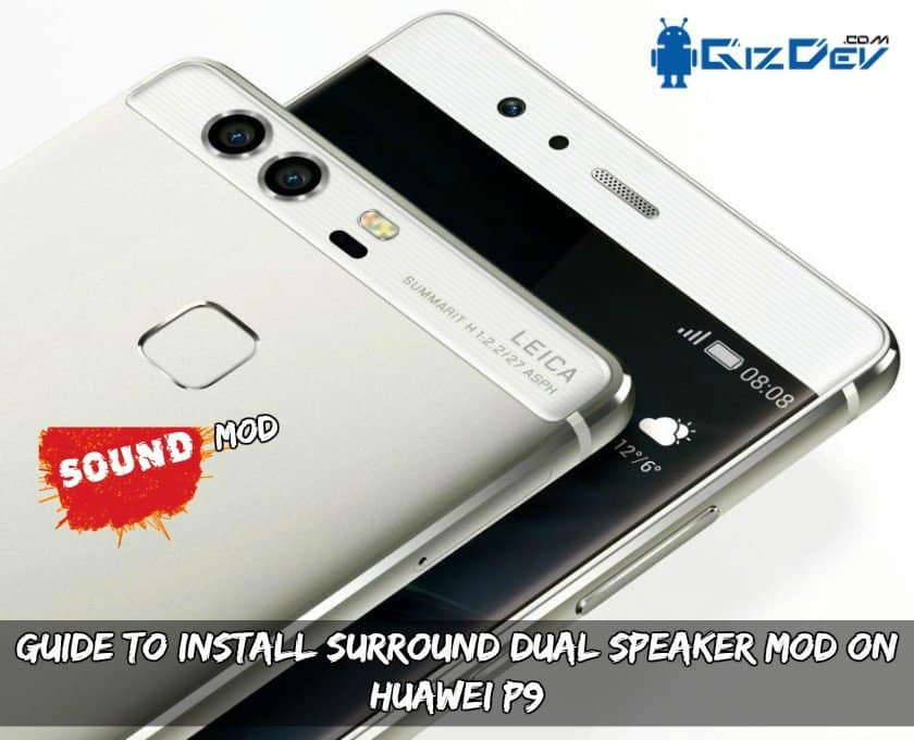 Guide To Install Surround Dual Speaker MOD On Huawei P9