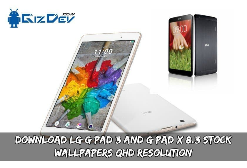Download LG G Pad 3 And G Pad X 8.3 Stock Wallpapers
