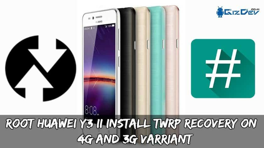 Root Huawei Y3 II Android 7.0