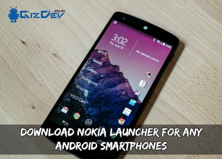 Download Nokia Launcher For Any Android Smartphones