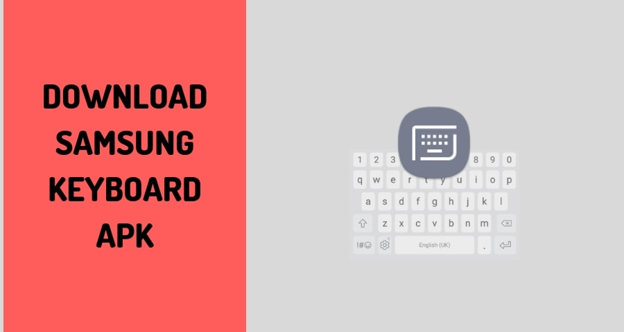 Latest Samsung Keyboard APK