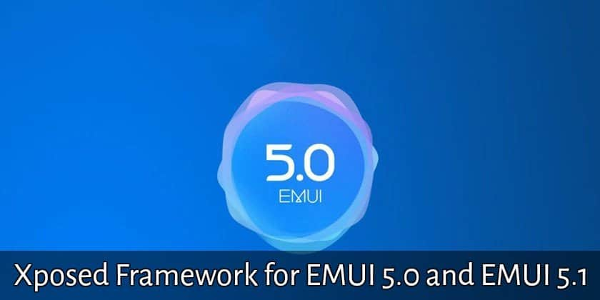 Install Xposed Framework for EMUI