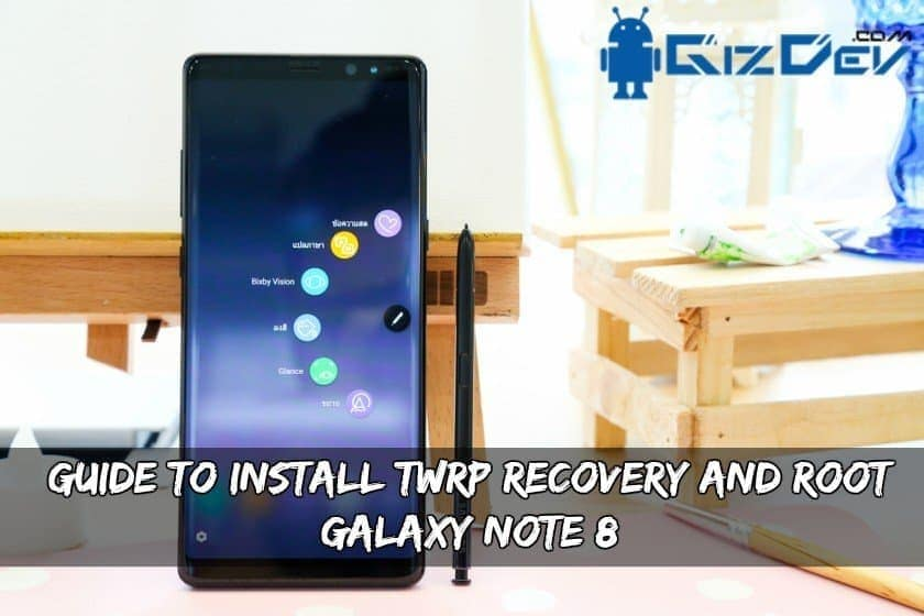 TWRP Recovery Root Galaxy Note 8 Exynos