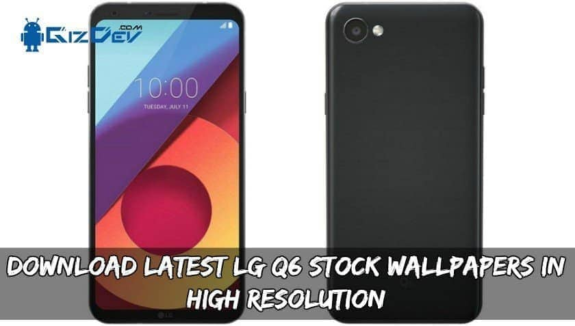 Latest LG Q6 Stock Wallpapers