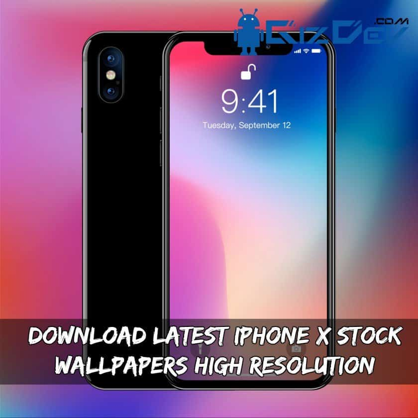 Download Latest iPhone X Stock Wallpapers High Resolution