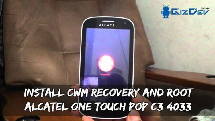 Install CWM Recovery And Root Alcatel One Touch POP C3 4033