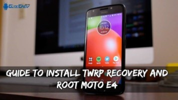 Guide To Install TWRP Recovery And Root Moto E4