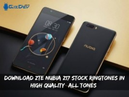 Download ZTE Nubia Z17 Stock Ringtones In High Quality (All Tones)