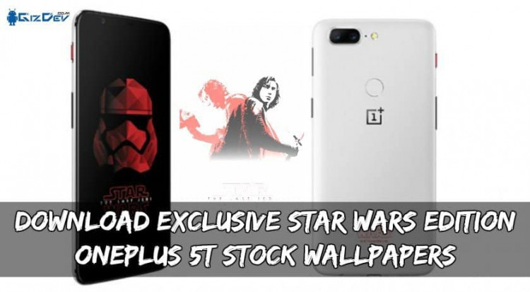 Download Exclusive Star Wars Edition OnePlus 5T Stock Wallpapers
