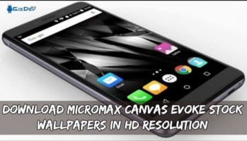 Download Micromax Canvas Evoke Stock Wallpapers In HD Resolution