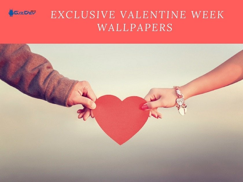 Download Exclusive Valentine Week Wallpapers 2018 Edition