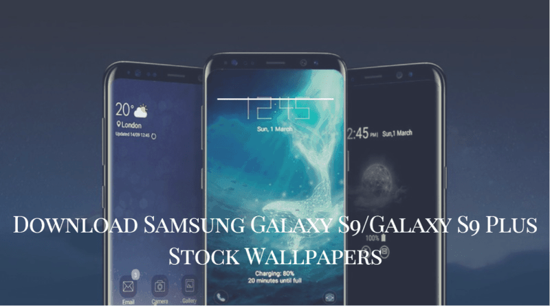 Samsung Galaxy S9Galaxy S9 Plus Stock Wallpapers