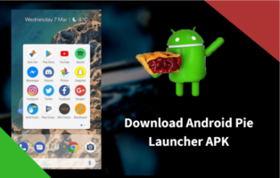 Android Pie Launcher APK For Any Android Device