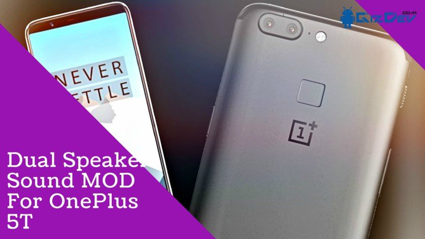 Dual Speaker Sound MOD For OnePlus 5T