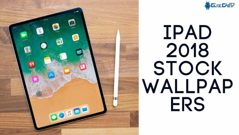 IPad 2018 Stock Wallpapers