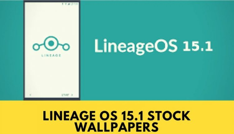 Download Lineage OS 15.1 Stock Wallpapers In HD Resolution