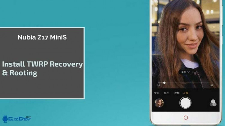 How to Root Nubia Z17 Minis