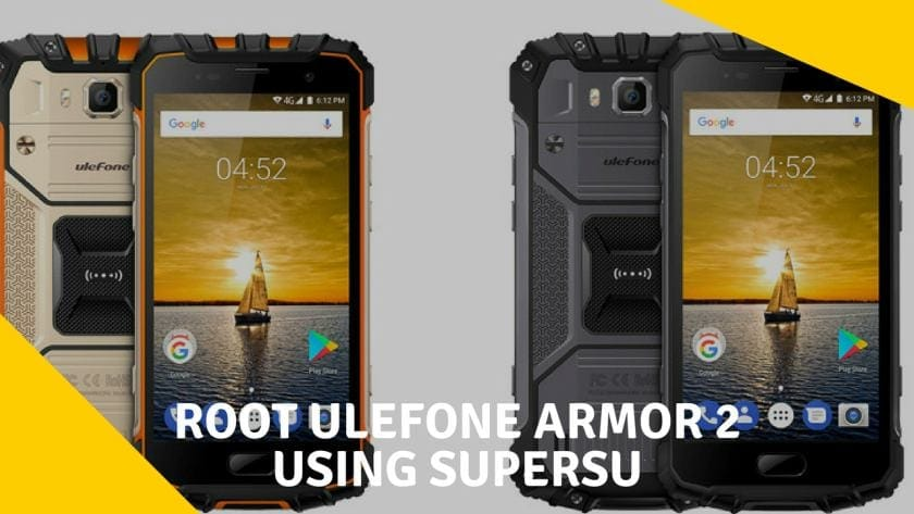 How to Root Ulefone Armor 2 Using SUPERSU