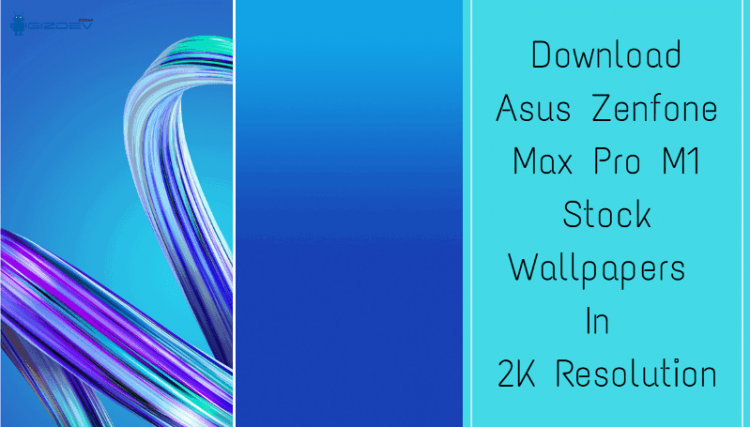 Asus Zenfone Max Pro M1 Stock Wallpapers