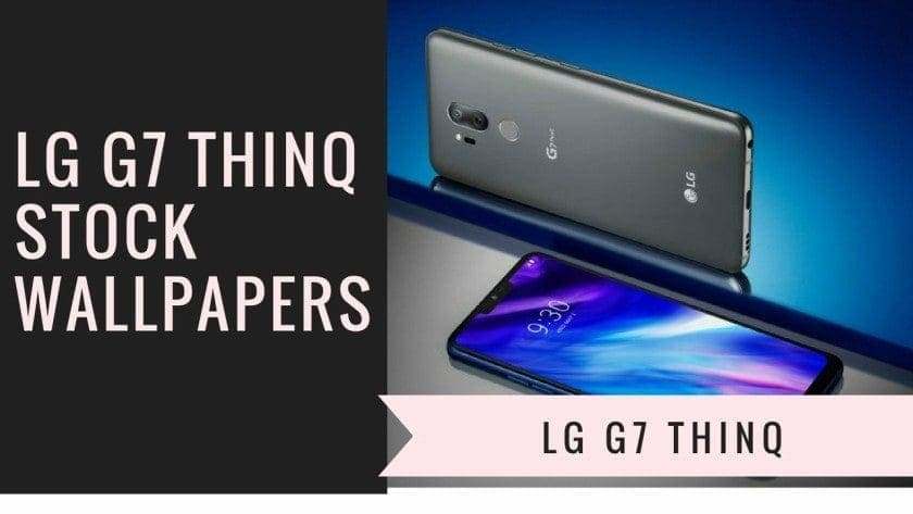 LG G7 Thinq Stock Wallpapers