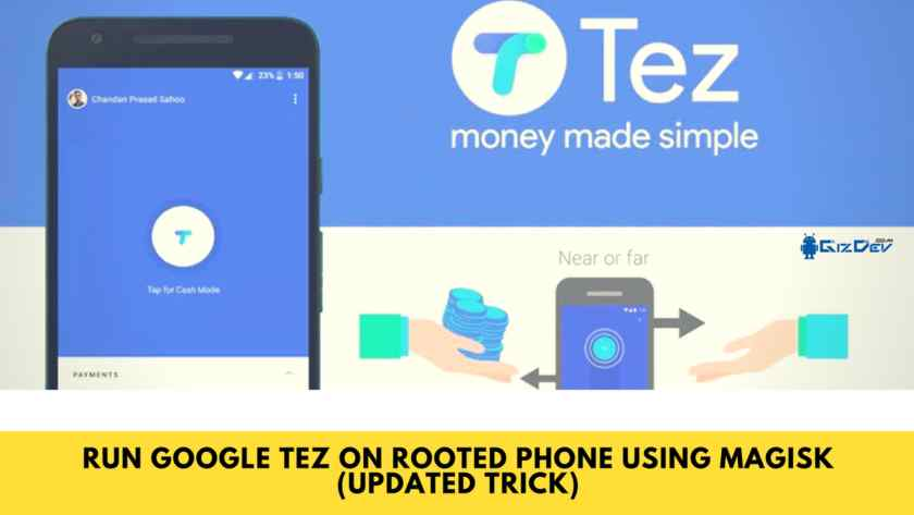 How To RUN Google Pay On Rooted Phone