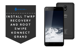 TWRP Recovery And Root Swipe Konnect Grand