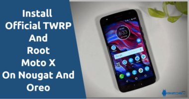 Official TWRP And Root Moto X4