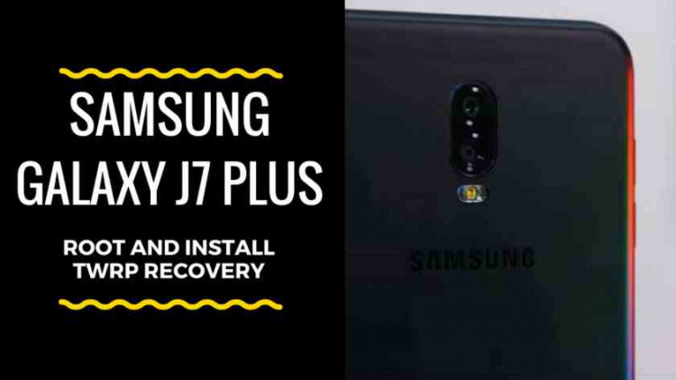 Guide To Install 3.2.1 TWRP Recovery And Root Galaxy J7 Plus