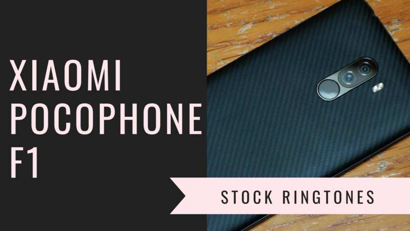 Download Latest Xiaomi Pocophone F1 Stock Ringtones In High Quality. Follow the post to know Pocophone F1 specifications. PocoPhone F1 ringtones.