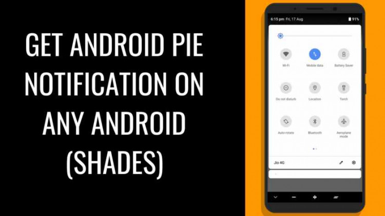 How To Get Android Pie Notification On Any Android (Shades). Follow the post to get Android Pie notification