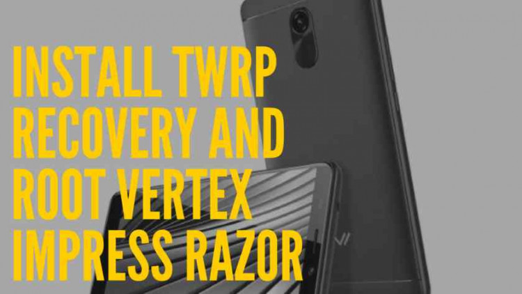 How To Install TWRP Recovery And Root Vertex Impress Razor With MTK Flash Tool. Follow the post to Root Vertex Impress Razor.