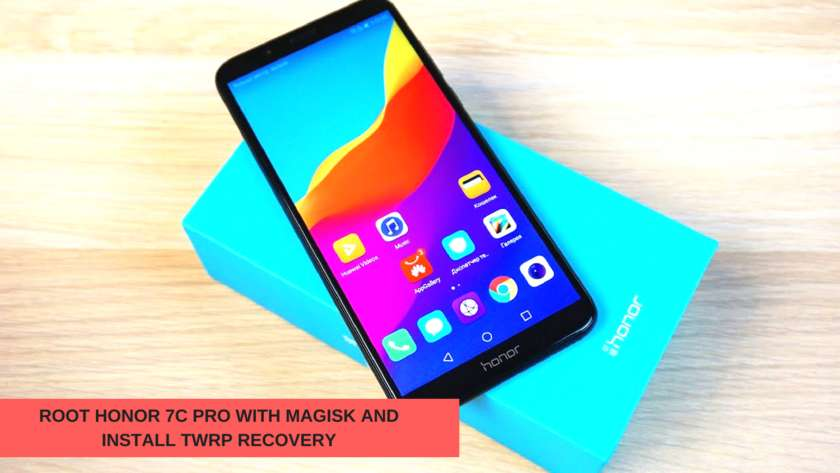 How To Root Honor 7C Pro with Magisk and Install TWRP Recovery. Follow the post to root Honor 7C Pro with Magisk.