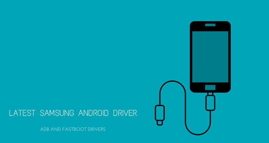 Download Latest Samsung Android Driver